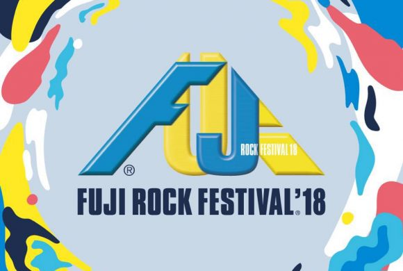 NEXT AT: Fuji Rock Festival Japan – July 2018