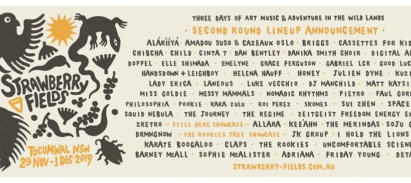 NEXT AT: Strawberry Fields Festival – Nov 2019